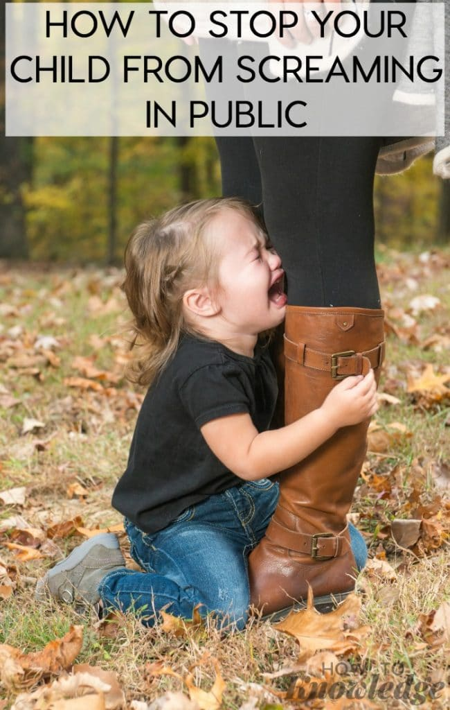 How to Stop Your Child from Screaming in Public